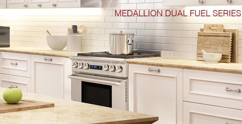 New Edition Medallion Series Dual Fuel Models